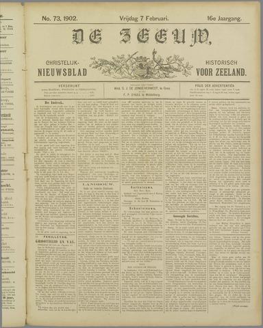 De Zeeuw. Christelijk-historisch nieuwsblad voor Zeeland 1902-02-07