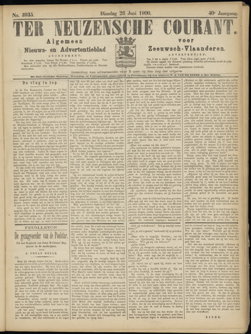 Ter Neuzensche Courant. Algemeen Nieuws- en Advertentieblad voor Zeeuwsch-Vlaanderen / Neuzensche Courant ... (idem) / (Algemeen) nieuws en advertentieblad voor Zeeuwsch-Vlaanderen 1900-06-26