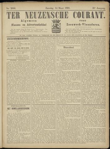 Ter Neuzensche Courant. Algemeen Nieuws- en Advertentieblad voor Zeeuwsch-Vlaanderen / Neuzensche Courant ... (idem) / (Algemeen) nieuws en advertentieblad voor Zeeuwsch-Vlaanderen 1891-03-14