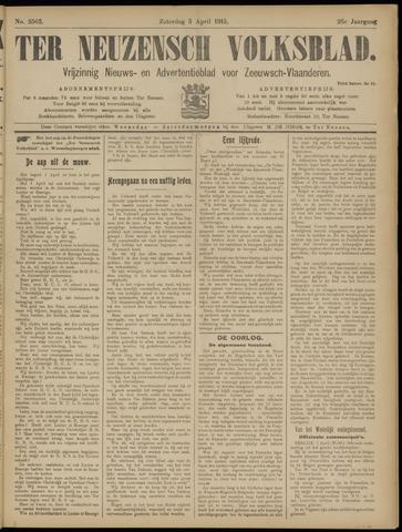 Ter Neuzensch Volksblad. Vrijzinnig nieuws- en advertentieblad voor Zeeuwsch- Vlaanderen / Zeeuwsch Nieuwsblad. Nieuws- en advertentieblad voor Zeeland 1915-04-03