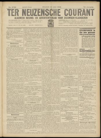 Ter Neuzensche Courant. Algemeen Nieuws- en Advertentieblad voor Zeeuwsch-Vlaanderen / Neuzensche Courant ... (idem) / (Algemeen) nieuws en advertentieblad voor Zeeuwsch-Vlaanderen 1938-07-22