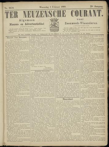 Ter Neuzensche Courant. Algemeen Nieuws- en Advertentieblad voor Zeeuwsch-Vlaanderen / Neuzensche Courant ... (idem) / (Algemeen) nieuws en advertentieblad voor Zeeuwsch-Vlaanderen 1888-02-01