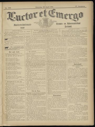 Luctor et Emergo. Antirevolutionair nieuws- en advertentieblad voor Zeeland / Zeeuwsch-Vlaanderen. Orgaan ter verspreiding van de christelijke beginselen in Zeeuwsch-Vlaanderen 1916-04-22