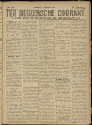 Ter Neuzensche Courant. Algemeen Nieuws- en Advertentieblad voor Zeeuwsch-Vlaanderen / Neuzensche Courant ... (idem) / (Algemeen) nieuws en advertentieblad voor Zeeuwsch-Vlaanderen 1921-02-02