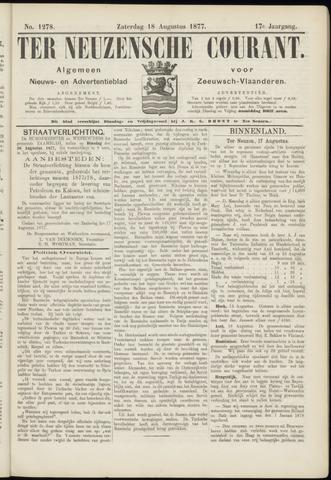 Ter Neuzensche Courant. Algemeen Nieuws- en Advertentieblad voor Zeeuwsch-Vlaanderen / Neuzensche Courant ... (idem) / (Algemeen) nieuws en advertentieblad voor Zeeuwsch-Vlaanderen 1877-08-18