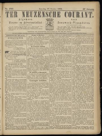 Ter Neuzensche Courant. Algemeen Nieuws- en Advertentieblad voor Zeeuwsch-Vlaanderen / Neuzensche Courant ... (idem) / (Algemeen) nieuws en advertentieblad voor Zeeuwsch-Vlaanderen 1902-10-18