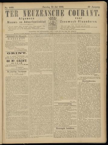 Ter Neuzensche Courant. Algemeen Nieuws- en Advertentieblad voor Zeeuwsch-Vlaanderen / Neuzensche Courant ... (idem) / (Algemeen) nieuws en advertentieblad voor Zeeuwsch-Vlaanderen 1903-07-25
