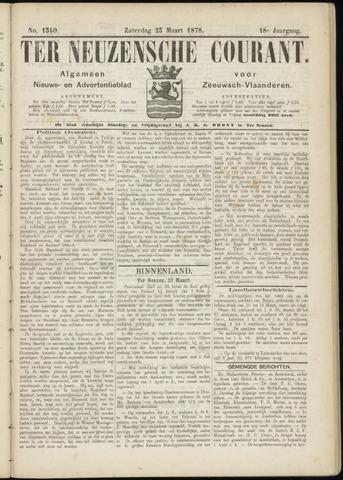 Ter Neuzensche Courant. Algemeen Nieuws- en Advertentieblad voor Zeeuwsch-Vlaanderen / Neuzensche Courant ... (idem) / (Algemeen) nieuws en advertentieblad voor Zeeuwsch-Vlaanderen 1878-03-23