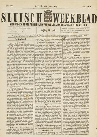 Sluisch Weekblad. Nieuws- en advertentieblad voor Westelijk Zeeuwsch-Vlaanderen 1876-04-21