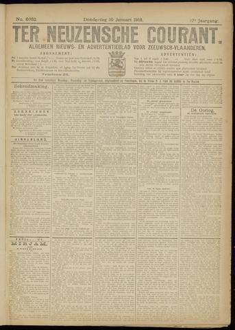 Ter Neuzensche Courant. Algemeen Nieuws- en Advertentieblad voor Zeeuwsch-Vlaanderen / Neuzensche Courant ... (idem) / (Algemeen) nieuws en advertentieblad voor Zeeuwsch-Vlaanderen 1918-01-10