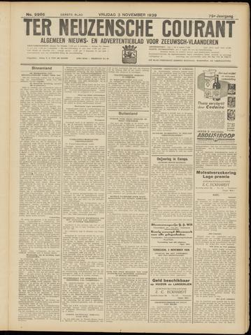 Ter Neuzensche Courant. Algemeen Nieuws- en Advertentieblad voor Zeeuwsch-Vlaanderen / Neuzensche Courant ... (idem) / (Algemeen) nieuws en advertentieblad voor Zeeuwsch-Vlaanderen 1939-11-03