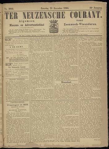 Ter Neuzensche Courant. Algemeen Nieuws- en Advertentieblad voor Zeeuwsch-Vlaanderen / Neuzensche Courant ... (idem) / (Algemeen) nieuws en advertentieblad voor Zeeuwsch-Vlaanderen 1894-12-29