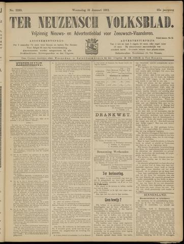 Ter Neuzensch Volksblad. Vrijzinnig nieuws- en advertentieblad voor Zeeuwsch- Vlaanderen / Zeeuwsch Nieuwsblad. Nieuws- en advertentieblad voor Zeeland 1912-01-31