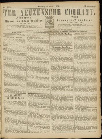 Ter Neuzensche Courant. Algemeen Nieuws- en Advertentieblad voor Zeeuwsch-Vlaanderen / Neuzensche Courant ... (idem) / (Algemeen) nieuws en advertentieblad voor Zeeuwsch-Vlaanderen 1904-03-05