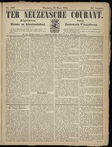 Ter Neuzensche Courant. Algemeen Nieuws- en Advertentieblad voor Zeeuwsch-Vlaanderen / Neuzensche Courant ... (idem) / (Algemeen) nieuws en advertentieblad voor Zeeuwsch-Vlaanderen 1884-03-19