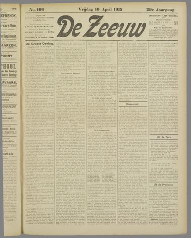 De Zeeuw. Christelijk-historisch nieuwsblad voor Zeeland 1915-04-16