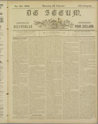 De Zeeuw. Christelijk-historisch nieuwsblad voor Zeeland 1906-02-26