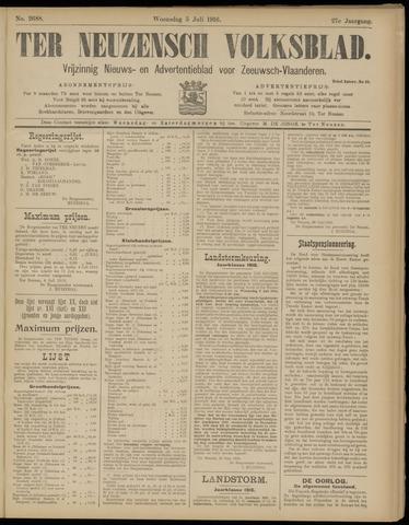 Ter Neuzensch Volksblad. Vrijzinnig nieuws- en advertentieblad voor Zeeuwsch- Vlaanderen / Zeeuwsch Nieuwsblad. Nieuws- en advertentieblad voor Zeeland 1916-07-05