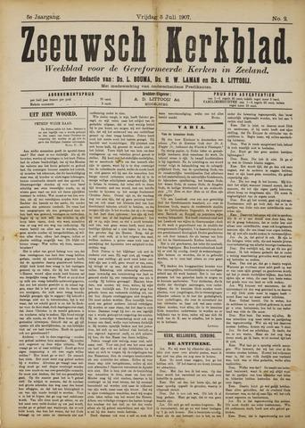 Zeeuwsche kerkbode, weekblad gewijd aan de belangen der gereformeerde kerken/ Zeeuwsch kerkblad 1907-07-05