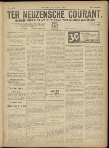Ter Neuzensche Courant. Algemeen Nieuws- en Advertentieblad voor Zeeuwsch-Vlaanderen / Neuzensche Courant ... (idem) / (Algemeen) nieuws en advertentieblad voor Zeeuwsch-Vlaanderen 1931-04-22