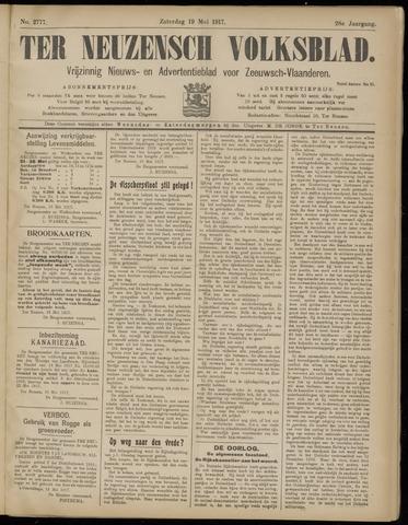 Ter Neuzensch Volksblad. Vrijzinnig nieuws- en advertentieblad voor Zeeuwsch- Vlaanderen / Zeeuwsch Nieuwsblad. Nieuws- en advertentieblad voor Zeeland 1917-05-19