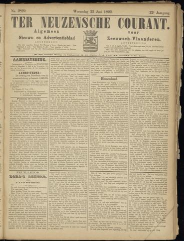 Ter Neuzensche Courant. Algemeen Nieuws- en Advertentieblad voor Zeeuwsch-Vlaanderen / Neuzensche Courant ... (idem) / (Algemeen) nieuws en advertentieblad voor Zeeuwsch-Vlaanderen 1892-06-22