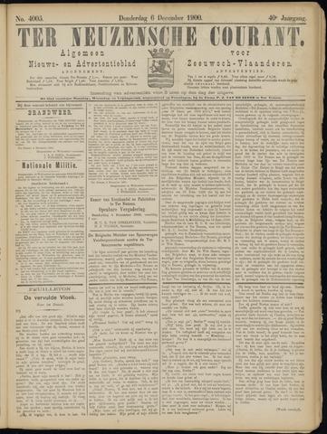 Ter Neuzensche Courant. Algemeen Nieuws- en Advertentieblad voor Zeeuwsch-Vlaanderen / Neuzensche Courant ... (idem) / (Algemeen) nieuws en advertentieblad voor Zeeuwsch-Vlaanderen 1900-12-06