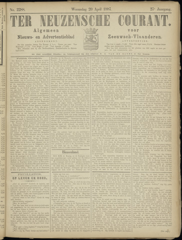 Ter Neuzensche Courant. Algemeen Nieuws- en Advertentieblad voor Zeeuwsch-Vlaanderen / Neuzensche Courant ... (idem) / (Algemeen) nieuws en advertentieblad voor Zeeuwsch-Vlaanderen 1887-04-20