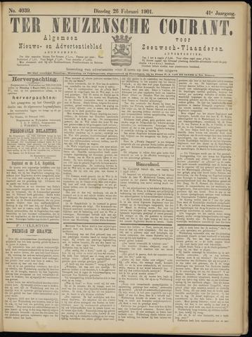 Ter Neuzensche Courant. Algemeen Nieuws- en Advertentieblad voor Zeeuwsch-Vlaanderen / Neuzensche Courant ... (idem) / (Algemeen) nieuws en advertentieblad voor Zeeuwsch-Vlaanderen 1901-02-26