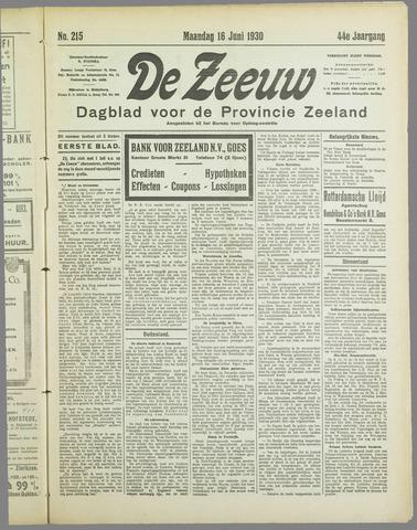 De Zeeuw. Christelijk-historisch nieuwsblad voor Zeeland 1930-06-16