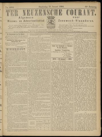 Ter Neuzensche Courant. Algemeen Nieuws- en Advertentieblad voor Zeeuwsch-Vlaanderen / Neuzensche Courant ... (idem) / (Algemeen) nieuws en advertentieblad voor Zeeuwsch-Vlaanderen 1904-01-21