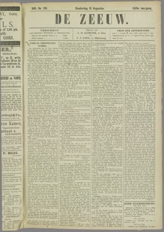 De Zeeuw. Christelijk-historisch nieuwsblad voor Zeeland 1891-08-13