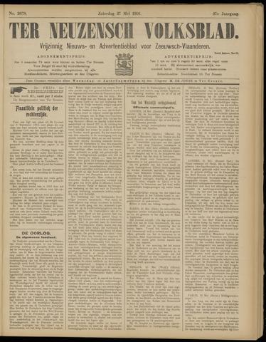 Ter Neuzensch Volksblad. Vrijzinnig nieuws- en advertentieblad voor Zeeuwsch- Vlaanderen / Zeeuwsch Nieuwsblad. Nieuws- en advertentieblad voor Zeeland 1916-05-27
