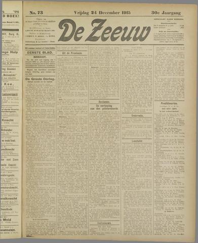 De Zeeuw. Christelijk-historisch nieuwsblad voor Zeeland 1915-12-24