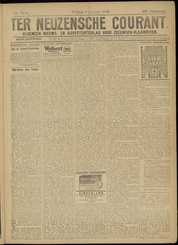 Ter Neuzensche Courant. Algemeen Nieuws- en Advertentieblad voor Zeeuwsch-Vlaanderen / Neuzensche Courant ... (idem) / (Algemeen) nieuws en advertentieblad voor Zeeuwsch-Vlaanderen 1926-01-08