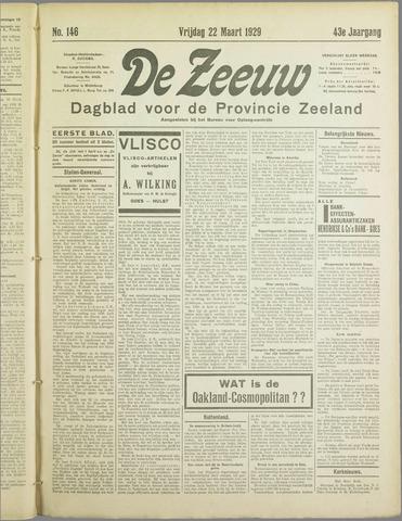 De Zeeuw. Christelijk-historisch nieuwsblad voor Zeeland 1929-03-22