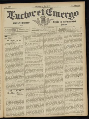 Luctor et Emergo. Antirevolutionair nieuws- en advertentieblad voor Zeeland / Zeeuwsch-Vlaanderen. Orgaan ter verspreiding van de christelijke beginselen in Zeeuwsch-Vlaanderen 1914-07-25