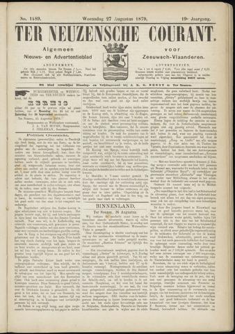Ter Neuzensche Courant. Algemeen Nieuws- en Advertentieblad voor Zeeuwsch-Vlaanderen / Neuzensche Courant ... (idem) / (Algemeen) nieuws en advertentieblad voor Zeeuwsch-Vlaanderen 1879-08-27