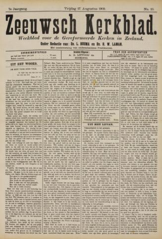 Zeeuwsche kerkbode, weekblad gewijd aan de belangen der gereformeerde kerken/ Zeeuwsch kerkblad 1909-08-27