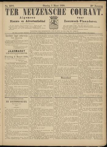 Ter Neuzensche Courant. Algemeen Nieuws- en Advertentieblad voor Zeeuwsch-Vlaanderen / Neuzensche Courant ... (idem) / (Algemeen) nieuws en advertentieblad voor Zeeuwsch-Vlaanderen 1898-03-01