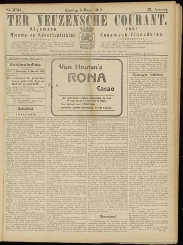 Ter Neuzensche Courant. Algemeen Nieuws- en Advertentieblad voor Zeeuwsch-Vlaanderen / Neuzensche Courant ... (idem) / (Algemeen) nieuws en advertentieblad voor Zeeuwsch-Vlaanderen 1912-03-09