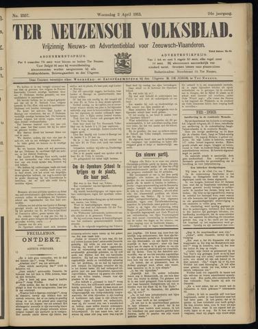 Ter Neuzensch Volksblad. Vrijzinnig nieuws- en advertentieblad voor Zeeuwsch- Vlaanderen / Zeeuwsch Nieuwsblad. Nieuws- en advertentieblad voor Zeeland 1913-04-02