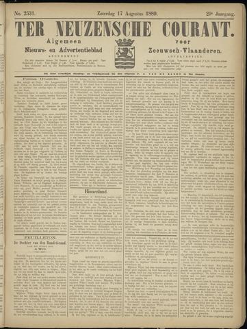 Ter Neuzensche Courant. Algemeen Nieuws- en Advertentieblad voor Zeeuwsch-Vlaanderen / Neuzensche Courant ... (idem) / (Algemeen) nieuws en advertentieblad voor Zeeuwsch-Vlaanderen 1889-08-17