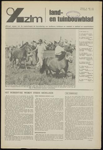 Zeeuwsch landbouwblad ... ZLM land- en tuinbouwblad 1973-06-22