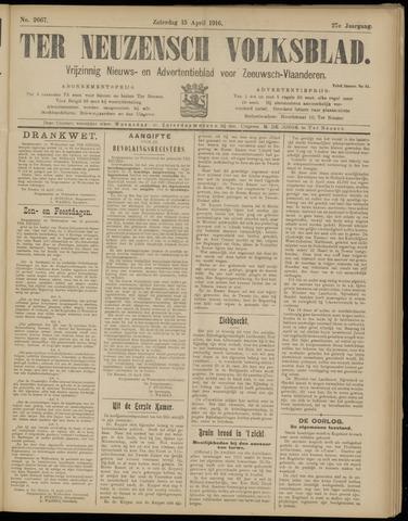 Ter Neuzensch Volksblad. Vrijzinnig nieuws- en advertentieblad voor Zeeuwsch- Vlaanderen / Zeeuwsch Nieuwsblad. Nieuws- en advertentieblad voor Zeeland 1916-04-15
