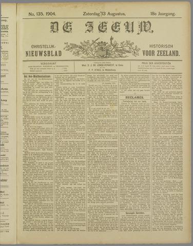 De Zeeuw. Christelijk-historisch nieuwsblad voor Zeeland 1904-08-13