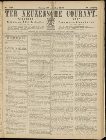 Ter Neuzensche Courant. Algemeen Nieuws- en Advertentieblad voor Zeeuwsch-Vlaanderen / Neuzensche Courant ... (idem) / (Algemeen) nieuws en advertentieblad voor Zeeuwsch-Vlaanderen 1910-12-20