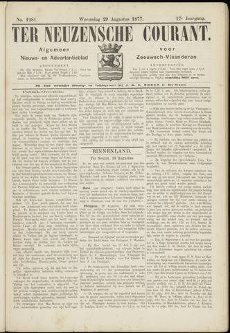 Ter Neuzensche Courant. Algemeen Nieuws- en Advertentieblad voor Zeeuwsch-Vlaanderen / Neuzensche Courant ... (idem) / (Algemeen) nieuws en advertentieblad voor Zeeuwsch-Vlaanderen 1877-08-29