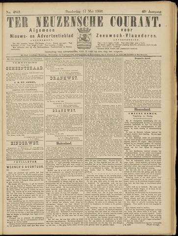 Ter Neuzensche Courant. Algemeen Nieuws- en Advertentieblad voor Zeeuwsch-Vlaanderen / Neuzensche Courant ... (idem) / (Algemeen) nieuws en advertentieblad voor Zeeuwsch-Vlaanderen 1906-05-17
