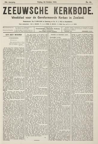 Zeeuwsche kerkbode, weekblad gewijd aan de belangen der gereformeerde kerken/ Zeeuwsch kerkblad 1925-10-30